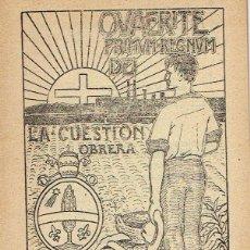 Libros antiguos: LA CUESTION OBRERA. III: EL SOCIALISMO NO RESUELVE, ANTES AGRAVA LA CUESTIÓN OBRERA. 1920. . Lote 49574843
