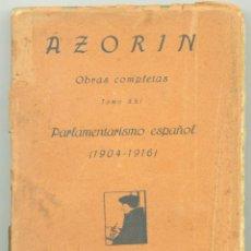 Libros antiguos: PARLAMENTARISMO ESPAÑOL (1904-1916). AZORÍN. AÑO 1921.. Lote 49732322