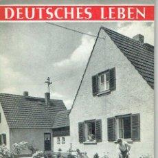 Libros antiguos: II GUERRA MUNDIAL. DEUTSCHES LEBEN. SO WOHNT DER DEUTSCHE MENSCH. CA. 1950 . Lote 49903407