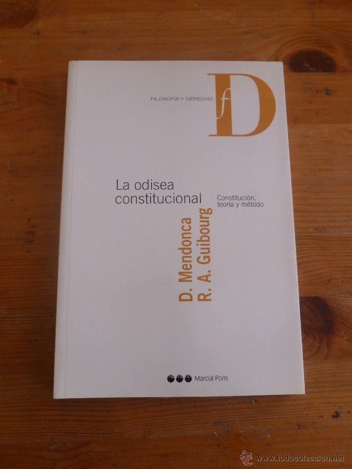 LA ODISEA CONSTITUCIOONAL. MENDOZA Y GUIBOURG. MARCIAL PONS. 2004 220 PAG (Libros Antiguos, Raros y Curiosos - Pensamiento - Política)
