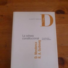 Libros antiguos: LA ODISEA CONSTITUCIOONAL. MENDOZA Y GUIBOURG. MARCIAL PONS. 2004 220 PAG. Lote 49915622