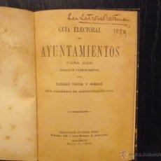 Libros antiguos: GUIA ELECTORAL DE AYUNTAMIENTOS PARA 1889, FREIXA Y RABASSO, EUSEBIO. Lote 49935392