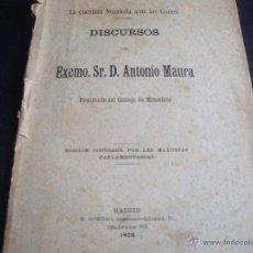 Libros antiguos: DISCURSOS DE ANTONIO MAURA PRESIDENTE DE LAS CORTES -ORIGINAL 1904. Lote 50083462