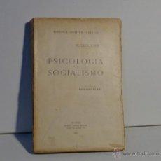 Libros antiguos: PSICOLOGÍA DEL SOCIALISMO. GUSTAVO LE BON. 1921.. Lote 50096789