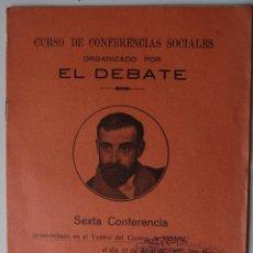 Libros antiguos: CONFERENCIA PRONUNCIADA TEATRO DEL CENTRO MADRID, EXCMO SR D. FRANCISCO CAMBÓ, 1920. Lote 50172183