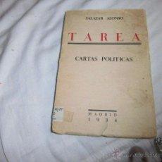 Libros antiguos: TAREA CARTAS POLITICAS.SALAZAR ALONSO .MADRID 1934. Lote 50700476