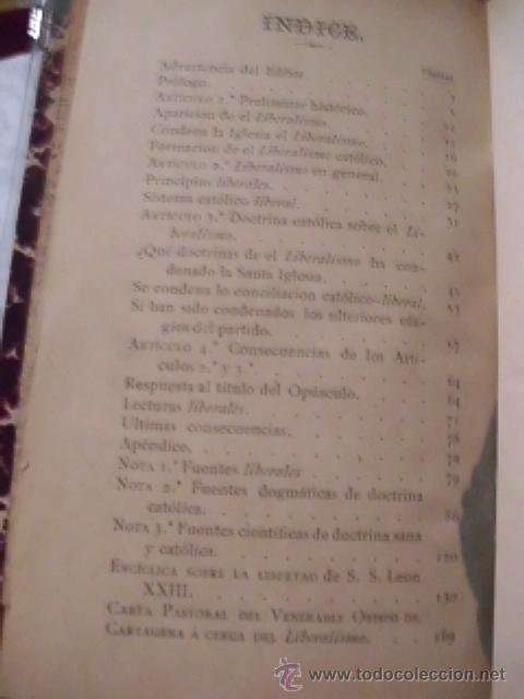 Libros antiguos: RAREZA-CUESTIONES CANDENTES. EL LIBERALISMO ES PECADO Y LA CONGREGACIÓN DEL ÍNDICE-1887-COLECCIONIST - Foto 4 - 51118627
