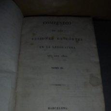 Libros antiguos: COMPENDIO DE LAS SESIONES DE CÓRTES EN LA LEGISLATURA DEL AÑO 1822 TOMO IV IMP. VIUDA É HIJOS DE D. Lote 51123614