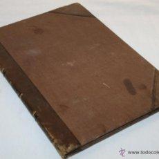 Libros antiguos: SESIONES DEL CONGRESO LEGISLATURA DE 1843 UNICO - EJEMPLAR MUY ESCASO - FANTASTICO LIBRO ANTIGUO. Lote 52807548