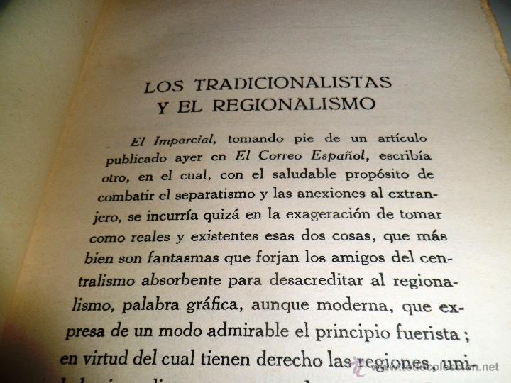 Libros antiguos: REGIONALISMO. TOMOS I Y II. DON JUAN VAZQUEZ DE MELLA Y FANJUL. (1935) VER DETALLES. 1A EDICIÓN - Foto 14 - 51480922