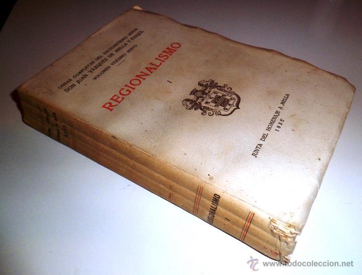 Libros antiguos: REGIONALISMO. TOMOS I Y II. DON JUAN VAZQUEZ DE MELLA Y FANJUL. (1935) VER DETALLES. 1A EDICIÓN - Foto 20 - 51480922