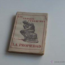 Libros antiguos: LA PROPIEDAD - P.J. PROUDHON. Lote 52286983