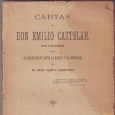 Libros antiguos: MARIN ORDOÑEZ, JOSÉ: CARTAS A DON EMILIO CASTELAR... RECONCILIACIÓN ENTRE LA IGLESIA Y LA DEMOCRACIA. Lote 52506325