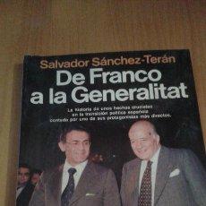 Libros antiguos: DE FRANCO A LA GENERALITAT. Lote 52602379