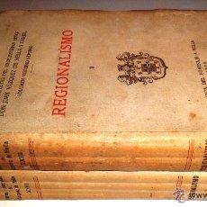 Libros antiguos: REGIONALISMO. TOMOS I Y II. DON JUAN VAZQUEZ DE MELLA Y FANJUL. (1935) VER DETALLES. 1A EDICIÓN. Lote 51480922