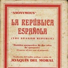 Libros antiguos: LA REPÚBLICA ESPAÑOLA, DE ANONYMOUS. Lote 53184448