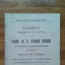 Libros antiguos: LIBRO. DISCUSOS PRONUNCIADOS POR FEDERICO OCHANDO RELATIVO AL MINISTERIO DE LA GUERRA, 1910. Lote 54034938