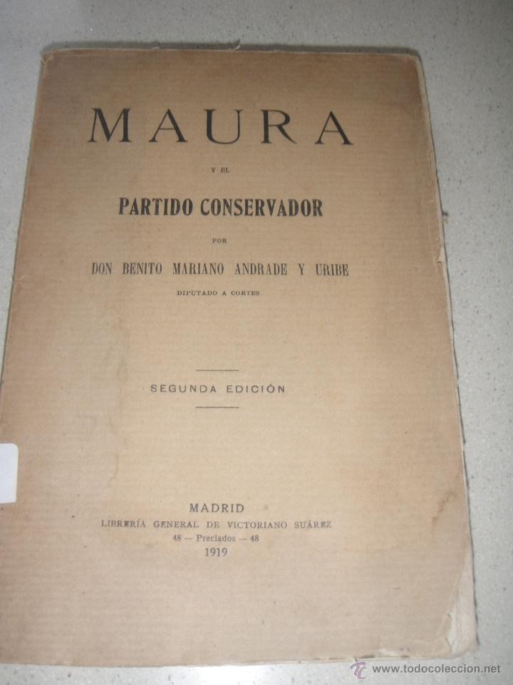 MAURA Y EL PARTIDO CONSERVADOR (Libros Antiguos, Raros y Curiosos - Pensamiento - Política)