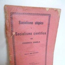 Libros antiguos: SOCIALISMO UTÓPICO Y SOCIALISMO CIENTÍFICO (FEDERICO ENGELS) MADRID, GRÁFICA SOCIALISTA 1926.. Lote 54145341