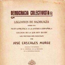 Libros antiguos: DEMOCRACIA COLECTIVISTA. (1915) CASCALES MUÑOZ.. Lote 54173377