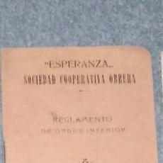 Libros antiguos: ESPERANZA. SOCIEDAD COOPERATIVA OBRERA. 1912. REGLAMENTO DE ORDEN INTERIOR. Lote 54635524
