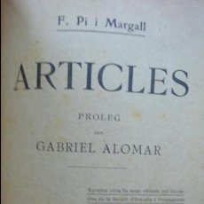 Libros antiguos: ARTICLES. F. PI I MARGALL. 1908. . Lote 54759302
