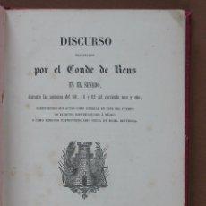 Libros antiguos: DISCURSO PRONUNCIADO POR EL CONDE DE REUS EN EL SENADO DURANTE LAS SESIONES DEL 10, 11 Y 12 DEL CORR. Lote 55030626