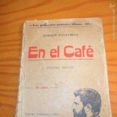 Libros antiguos: EN EL CAFE, CONVERSACIONES SOBRE EL COMUNISMO ANARQUICO- ENRIQUE MALATESTA-. Lote 55179897