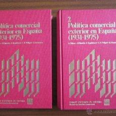 Libros antiguos: POLÍTICA COMERCIAL EXTERIOR EN ESPAÑA (1931-1975). Lote 55381004