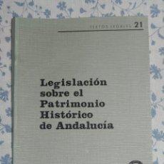 Libros antiguos: VENDO LIBRO, LEGISLACIÓN SOBRE EL PATRIMONIO HISTÓRICO DE ANDALUCÍA.. Lote 56110011