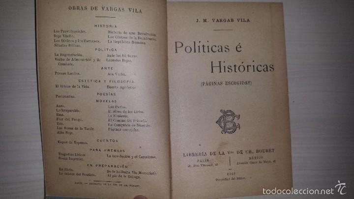 POLÍTICAS E HISTÓRICAS (PÁGINAS ESCOGIDAS) (1912) J.M. VARGAS VILA (Libros Antiguos, Raros y Curiosos - Pensamiento - Política)