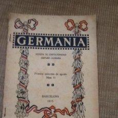 Libros antiguos: GERMANIA. REVISTA DE CONFRATERNIDAD HISPANO-ALEMANA. 1915. Lote 56522590