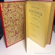 Libros antiguos: LÓPEZ MUÑOZ: PRINCIPIOS Y REGLAS DE LA ELOCUENCIA. (M. 1899). (ORATORIA. POLÍTICA. SIGLO XIX). Lote 56588814