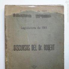 Libros antiguos: DISCURSOS DEL DR. ROBERT. LEGISLATURA 1901. IMPRENTA DE HEINRICH Y CIA. BARCELONA 1902. Lote 57109454