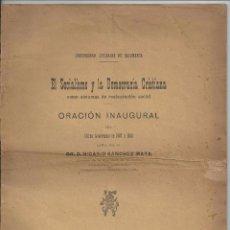 Libros antiguos: 1907 - EL SOCIALISMO Y LA DEMOCRACIA CRISTIANA COMO SISTEMAS DE RESTAURACIÓN SOCIAL. Lote 57163028