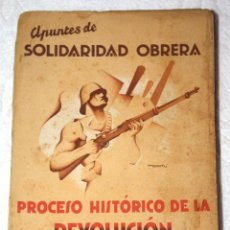 Libros antiguos: APUNTES DE SOLIDARIDAD OBRERA 1937 PROCESO HISTÓRICO DE LA REVOLUCIÓN ESPAÑOLA. Lote 57610962