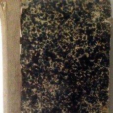 Libros antiguos: A. BERNAL DE O´REILLY: PRÁCTICA CONSULAR DE ESPAÑA. (FORMULARIO DE CANCILLERÍAS CONSULARES…) 1868. Lote 57685835