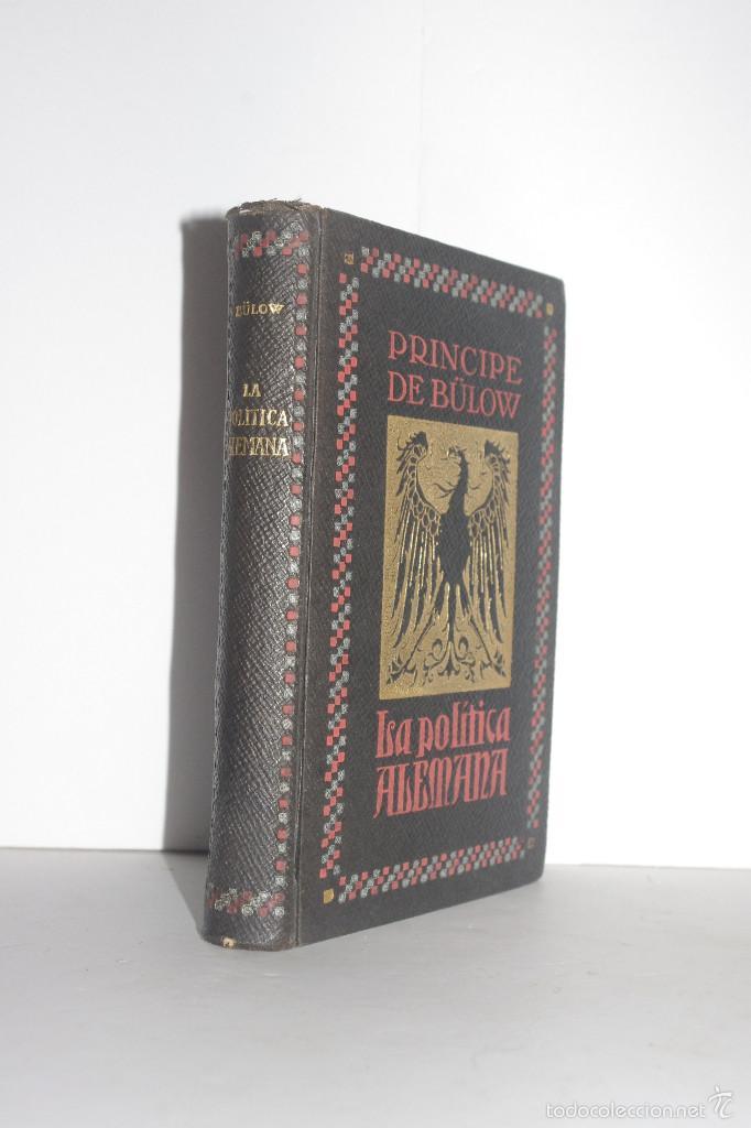 LA POLÍTICA ALEMANA, PRÍNCIPE DE BÜLOW (Libros Antiguos, Raros y Curiosos - Pensamiento - Política)