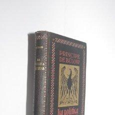 Libros antiguos: LA POLÍTICA ALEMANA, PRÍNCIPE DE BÜLOW. Lote 57692032