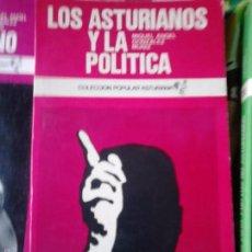 Libros antiguos: LOS ASTURIANOS Y LA POLÍTICA. MIGUEL ANGEL GONZÁLEZ MUÑIZ. Lote 58058132