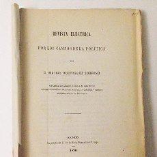 Libros antiguos: REVISTA ELÉCTRICA: POR LOS CAMPOS DE LA POLÍTICA. 1870. (MORALIDAD POLÍTICA, IGLESIA Y ESTADO, PENA . Lote 58475336