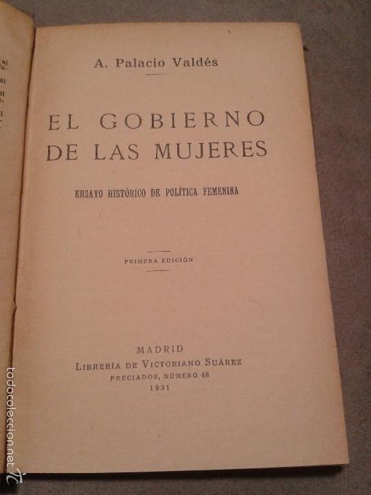 Libros antiguos: EL GOBIERNO DE LAS MUJERES, ENSAYO HISTÓRICO DE POLÍTICA FEMENINA. PALACIO VALDÉS (1931) - Foto 2 - 59177155