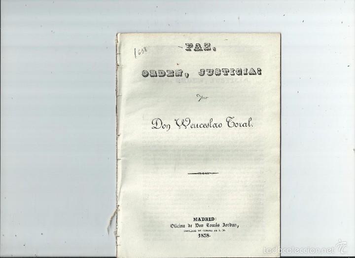 CARLISMO - PAZ, ORDEN, JUSTICIA / POR WENCESLAO TORAL - 1838 (Libros Antiguos, Raros y Curiosos - Pensamiento - Política)