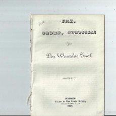 Libros antiguos: CARLISMO - PAZ, ORDEN, JUSTICIA / POR WENCESLAO TORAL - 1838. Lote 59533375