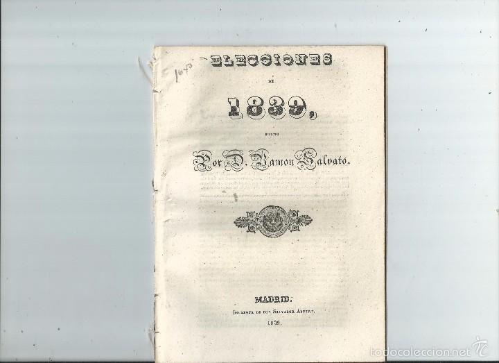 CARLISMO - ELECCIONES DE 1839 / ESCRITO POR D. RAMÓN SALVATO (Libros Antiguos, Raros y Curiosos - Pensamiento - Política)
