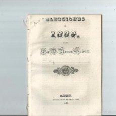 Libros antiguos: CARLISMO - ELECCIONES DE 1839 / ESCRITO POR D. RAMÓN SALVATO. Lote 59534195