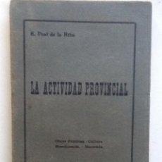 Libros antiguos: LA ACTIVIDAD PROVINCIAL. 1912 PRAT DE LA RIBA. Lote 59963707