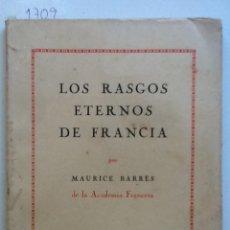 Libros antiguos: LOS RASGOS ETERNOS DE FRANCIA. MAURICE BARRE . Lote 59964191