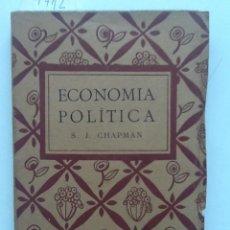 Libros antiguos: ECONOMIA POLITICA. 1920 S.J. CHAPMAN. . Lote 59978239