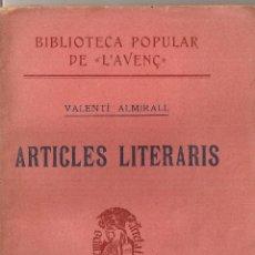 Libros antiguos: ARTICLES LITERARIS / V. ALMIRALL. BCN : L'AVENÇ, 1904. 16X11CM. 118 P. CATALANISME, CATALANISMO. Lote 59983431